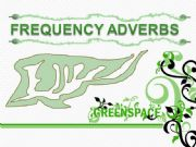 English powerpoint: frequency adverbs