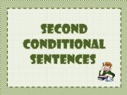 English powerpoint: Second Conditional