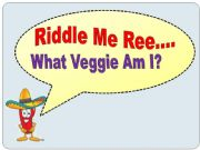 English powerpoint: Vegetable Riddles