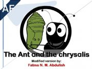 English powerpoint: Aesop´s Fable: The Ant and the Chrysalis [ Beginner ] ( 1 / 3 )