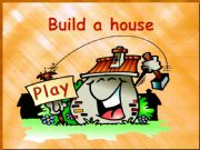 English powerpoint: Build a house (to be) - part 1