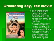 English powerpoint: GROUNDHOG DAY 3
