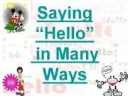 English powerpoint: Saying HELLO in Many Ways