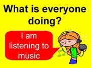 English powerpoint: What is everyone doing?