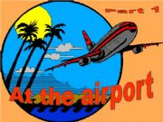 English powerpoint: At the airport - part1 - Game