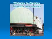 English powerpoint: Madame Tussaud´s wax museum (PART 1)