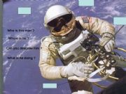 English powerpoint: THE ASTRONAUT