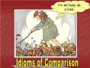 English powerpoint: Idioms of Comparison