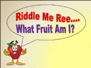 English powerpoint: Fruit Riddles