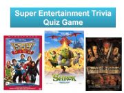English powerpoint: Super Entertainment Trivia - Quiz Game