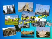 English powerpoint: Do you know the sights of London?