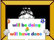 English powerpoint: Will be Doing - Will Have Done