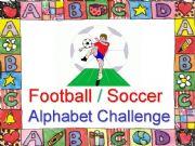English powerpoint: Football / Soccer Alphabet Challenge
