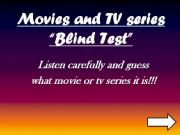 English powerpoint: movies and TV series blind test (listening)