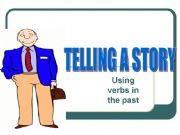 English powerpoint: Telling a Story - Verbs in the Past