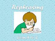 English powerpoint: REPHRASING EXERCISE