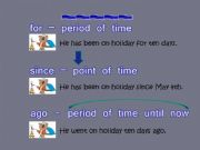 English powerpoint: for - since - ago