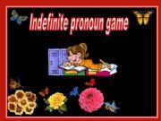 English powerpoint: Indefinite pronoun game