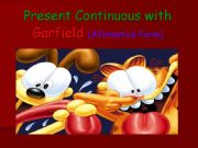English powerpoint: PRESENT  CONTINUOUS  WITH  GARFIELD