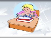English powerpoint: Simple Past - Past Simple