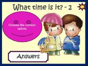 English powerpoint: WHAT TIME IS IT? - GAME (2)