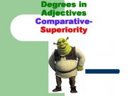 English powerpoint: ADJECTIVES-DEGREES-COMPARATIVE OF SUPERIORITY