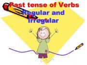 English powerpoint: PAST TENSE OF REGULAR AND IRREGULAR VERBS