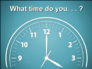 English powerpoint: Telling Time and Daily Activities (Part I)