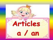 English powerpoint: Articles ( a- an ) / part 1