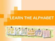 English powerpoint: LEARN THE ALPHABET
