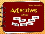 English powerpoint: Adjectives: word formation  test