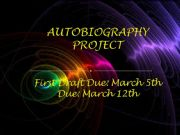 English powerpoint: Autobiography Project