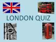 English powerpoint: London quiz