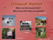 English powerpoint: Unusual Homes part 1/2