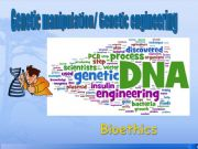 English powerpoint: Genetic manipulation