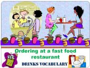 English powerpoint: At a fast food restaurant, PART 2 - DRINKS VOCABULARY