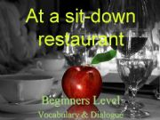 English powerpoint: At a sit-down restaurant - beginner level dialogue