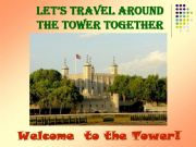 English powerpoint: Let´s Travel Around the Tower Together!