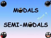 English powerpoint: MODALS - SEMI-MODALS PRESENTATION PART 1/2