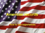 English powerpoint: American records