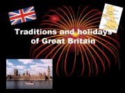 English powerpoint: Traditions and Holidays of Great Britain