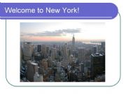 English powerpoint: Welcome to New York!