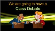 English powerpoint: Class Debate