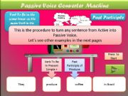 English powerpoint: PASSIVE VOICE CONVERTER MACHINE - Interactive Presentation with all tenses and Modals