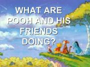 English powerpoint: Present Continuous with Winnie The Pooh and Friends