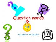 English powerpoint: Question words with simple present explanation