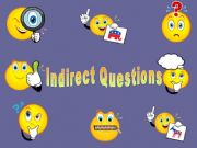 English powerpoint: Indirect Questions