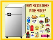 English powerpoint: WHAT FOOD IS THERE IN THE FRIDGE?