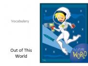 English powerpoint: Out of This World- Space Vocabulary