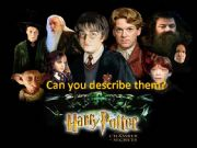 English powerpoint: describing characters from Harry Potter and the Chamber of Secrets